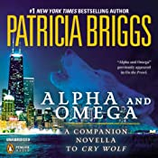 Alpha and Omega: A Novella from On the Prowl | Patricia Briggs