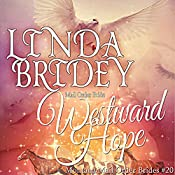Westward Hope: Montana Mail Order Brides, Book 20 | Linda Bridey