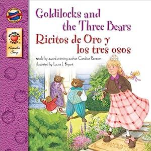 Goldilocks and the Three Bears | Ricitos de Oro y los tres ojos (Keepsake Stories, Bilingual): Ricitos de Oro y los tres osos