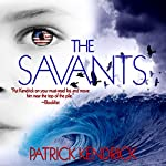 The Savants | Patrick Kendrick