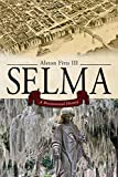 img - for Selma: A Bicentennial History book / textbook / text book