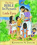 The New Bible in Pictures for Little Eyes Gift Edition