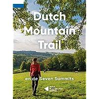 Dutch Mountain Trail en de seven summits: En de Seven Summits