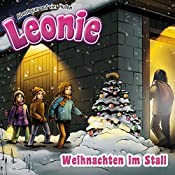 Weihnachten im Stall (Leonie - Abenteuer auf vier Hufen) | Christian Mörken