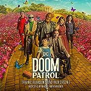 Doom Patrol: Season 2 (Original Television Soundtrack)