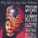 My Life is My Sun Dance