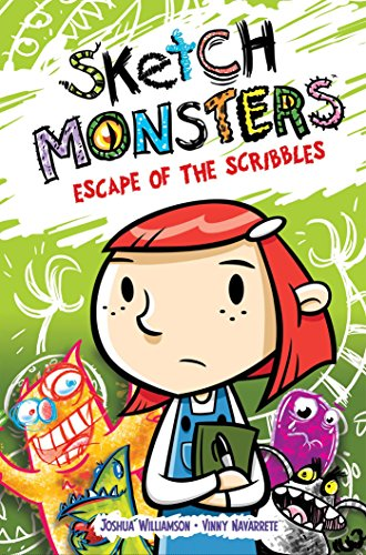 Sketch Monsters Vol. 1 Escape of the Scribbles [Williamson, Joshua] (Tapa Dura)