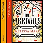 The Arrivals | Melissa Marr