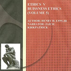 Ethics Volume Five Audiobook