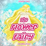 The Flower Fairy | Akika Ayano