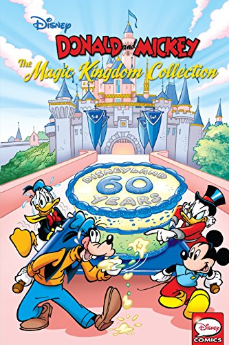 Donald and Mickey: The Magic Kingdom Collection (Disney Magic Kingdom Comics)