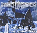 Higher Art Of Rebellion by Agathodaimon (2008-10-28)