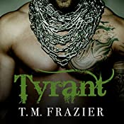Tyrant: King Series #2 | T. M. Frazier
