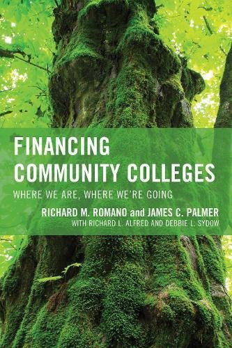 Financing Community Colleges: Where We Are, Where We're Going (The Futures Series on Community Colleges)