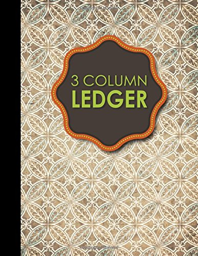 3 Column Ledger: Columnar Pad, Accounting Ledger Pad, Financial Ledger Book, Vintage/Aged Cover, 8.5
