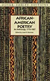 African-American Poetry: An Anthology, 1773-1927 (Dover Thrift Editions), , 0486296040