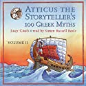 Atticus the Storyteller's 100 Greek Myths Volume 2 Audiobook by Lucy Coats Narrated by Simon Russell Beale