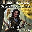 Obligations Incurred: Delvers LLC, Book 2 Hörbuch von Blaise Corvin Gesprochen von: Jeff Hays