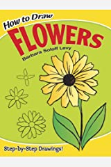 How to Draw Flowers (Dover How to Draw) Paperback