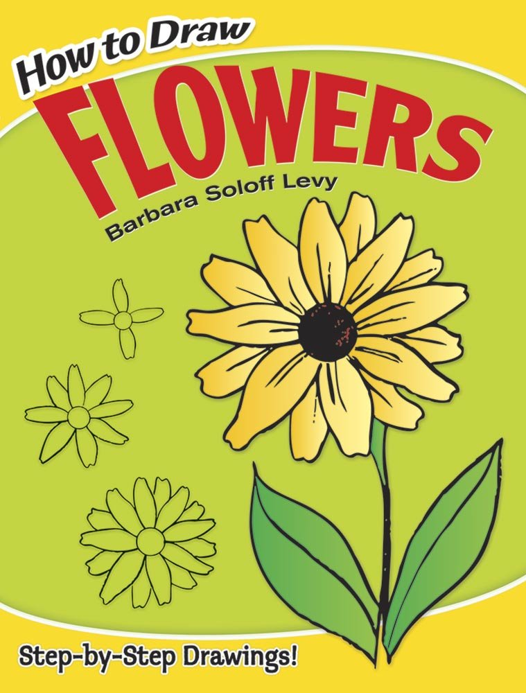 How to Draw Flowers (Dover How to Draw)