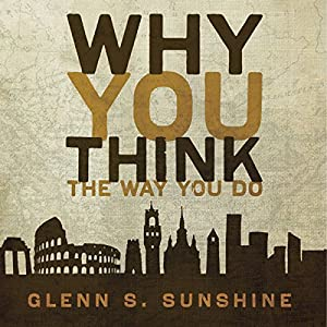 Why You Think the Way You Do Audiobook