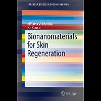 Bionanomaterials for Skin Regeneration (SpringerBriefs in Bioengineering)