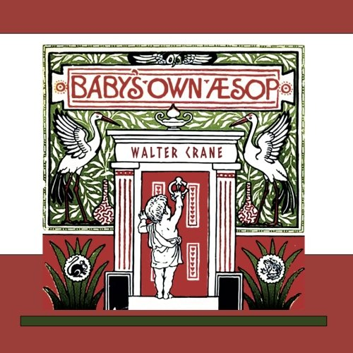 Baby's Own Aesop by Illustrated by Walter Crane