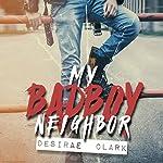 My Bad Boy Neighbor | Desirae Clark