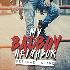 My Bad Boy Neighbor Audiobook