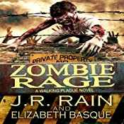 Zombie Rage: Walking Plague Trilogy, Book 2 | J.R. Rain, Elizabeth Basque