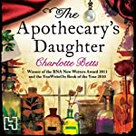 The Apothecary's Daughter | Charlotte Betts