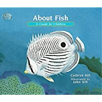 About Fish: A Guide for Children