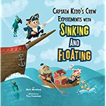 Captain Kidd's Crew Experiments with Sinking and Floating (In the Science Lab)