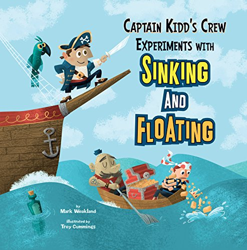 [Free] Captain Kidd's Crew Experiments with Sinking and Floating (In the Science Lab) DOC