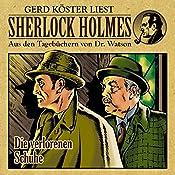 Die verlorenen Schuhe (Sherlock Holmes: Aus den Tagebüchern von Dr. Watson) | Gunter Arentzen