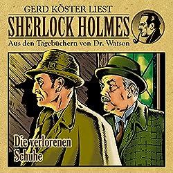 Die verlorenen Schuhe (Sherlock Holmes: Aus den Tagebüchern von Dr. Watson)