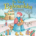 The Tale of Baboushka: A Traditional Christmas Story | Elena Pasquali