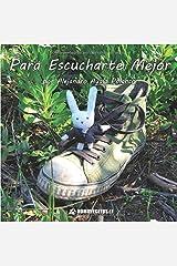 Para escucharte mejor (Mininovelas de Janito Conejín) (Spanish Edition) Paperback