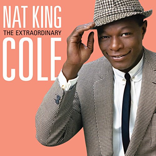 Nat King Cole - The Extraordinary [2 Cd][deluxe Edition] - Zortam Music