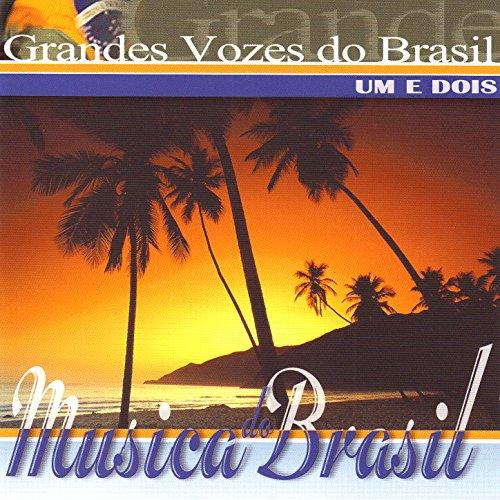 Grandes Vozes do Brasil. Um e Dois