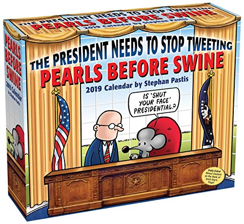 Pearls Before Swine 2019 Day-to-Day Calendar: The President Needs to Stop - Croc Desktop