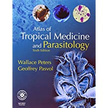Atlas of Tropical Medicine and Parasitology: Text with CD-ROM