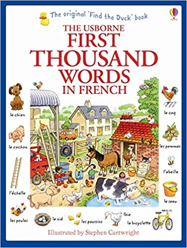 First Thousand Words in French (Usborne First Thousand Words