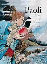 Pascal Paoli, tome 2 par Frédéric Bertocchini