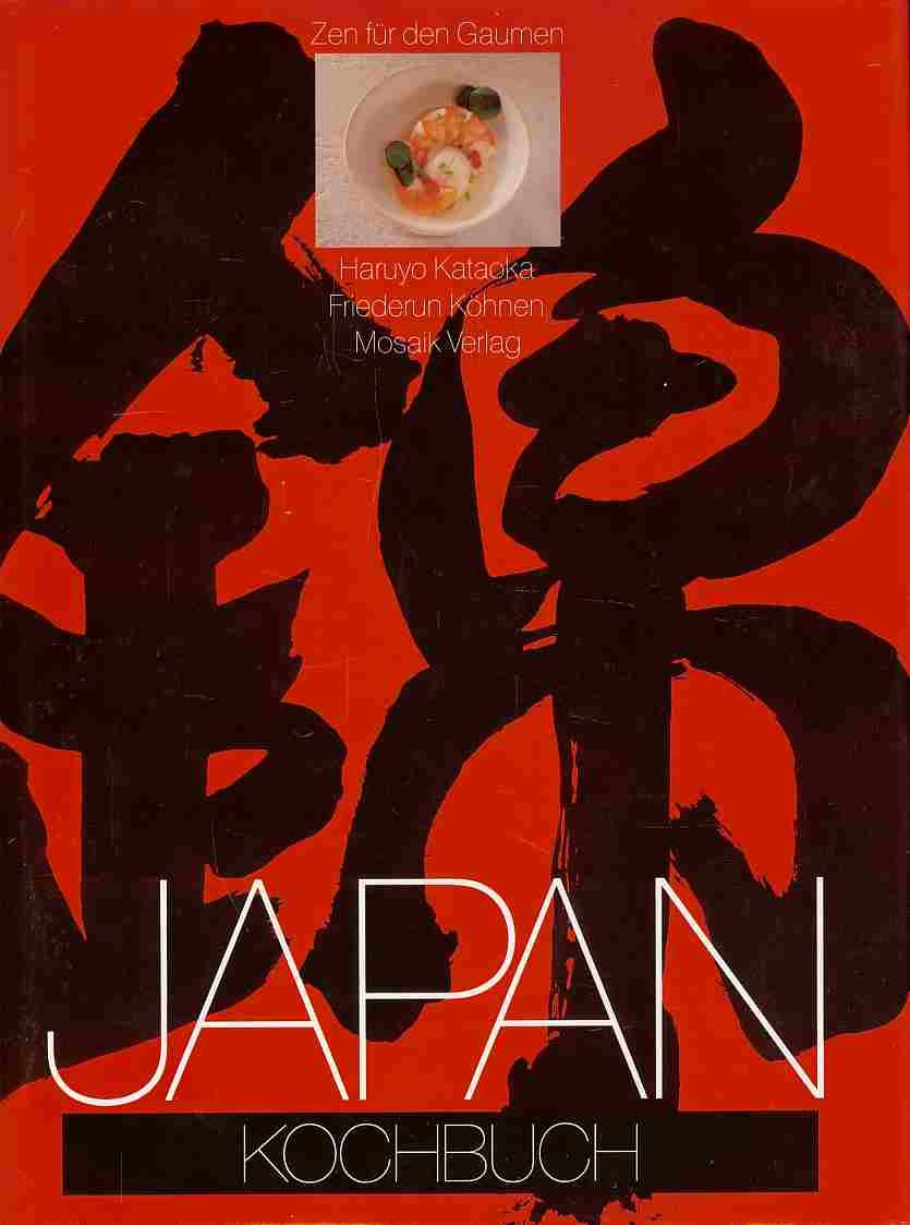 Japan Kochbuch. Zen für den Gaumen.