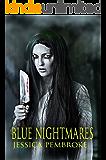 Blue Nightmares