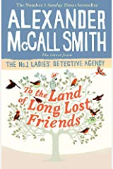 To the Land of Long Lost Friends (No. 1 Ladies' Detective Agency) Paperback