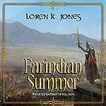 Farindian Summer: Stavin DragonBlessed Series, Book 4   Loren K. Jones