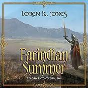 Farindian Summer: Stavin DragonBlessed Series, Book 4 | Loren K. Jones