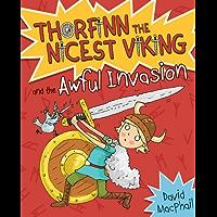 Thorfinn and the Awful Invasion (Thorfinn the Nicest Viking Book 1)